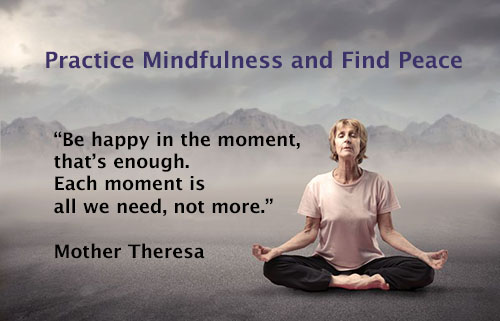Practice Mindfulness and Find Peace